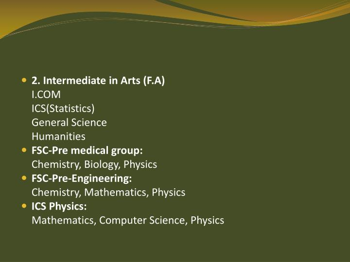 2. Intermediate in Arts (F.A)