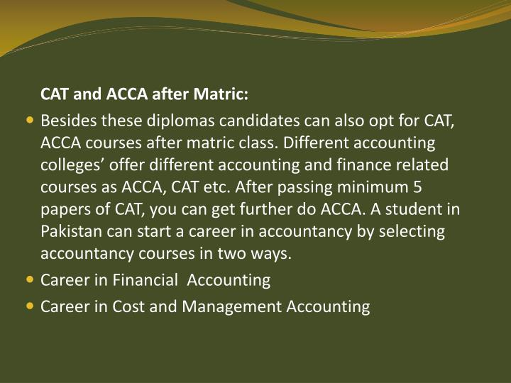 CAT and ACCA after Matric: