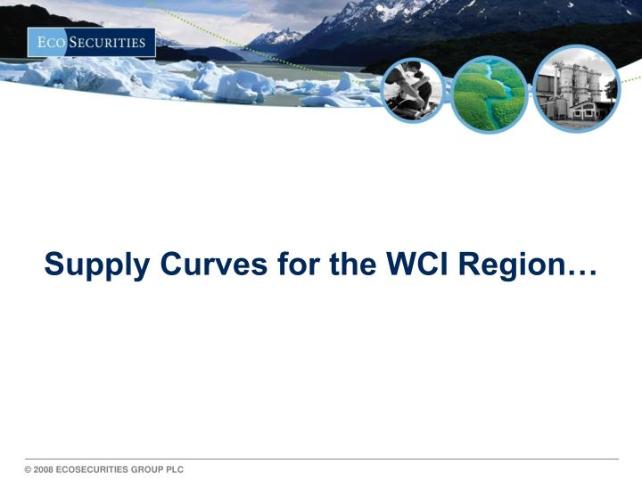 Supply Curves for the WCI Region…