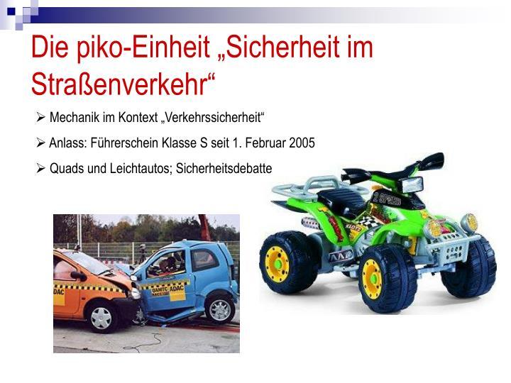 """Die piko-Einheit """"Sicherheit im Straßenverkehr"""""""