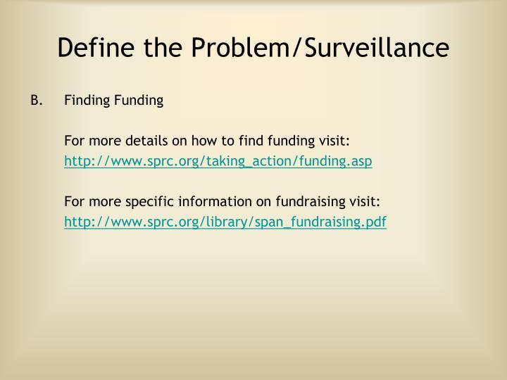 Define the Problem/Surveillance