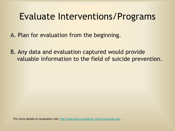 Evaluate Interventions/Programs