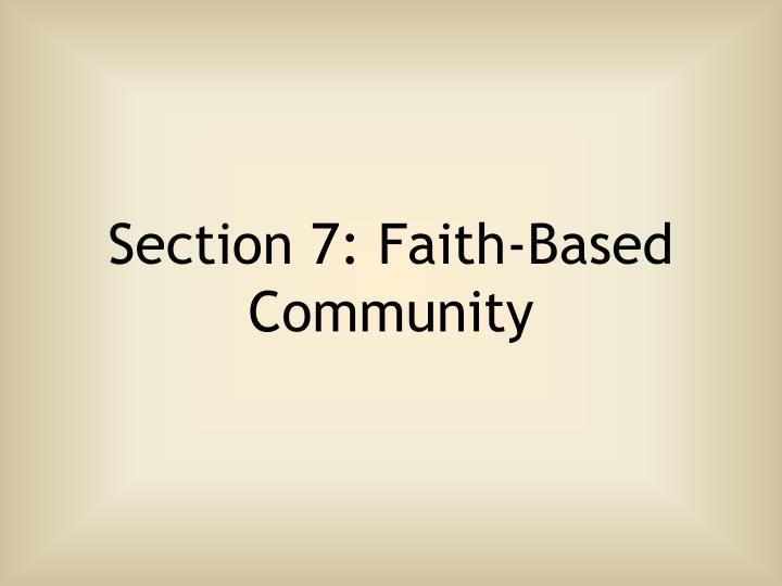 Section 7: Faith-Based Community