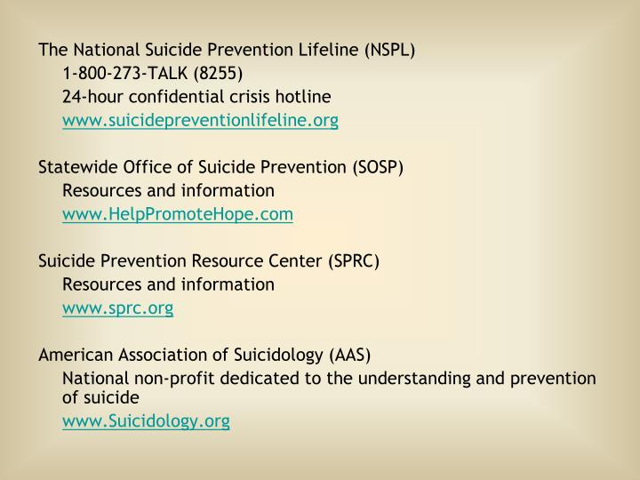 The National Suicide Prevention Lifeline (NSPL)