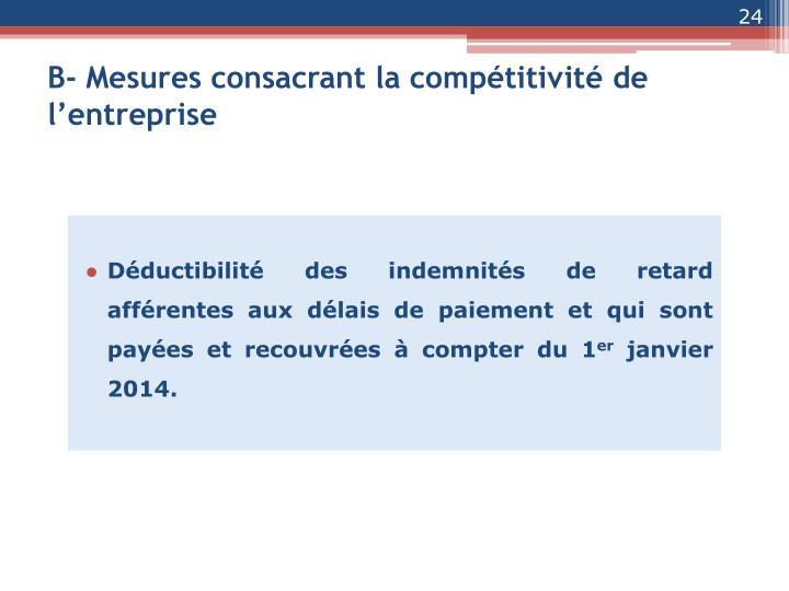 B- Mesures consacrant la compétitivité de l'entreprise