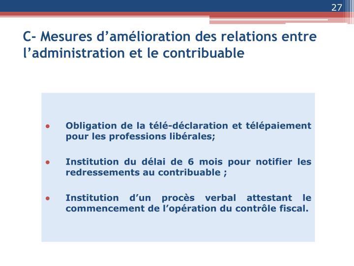 C- Mesures d'amélioration des relations entre l'administration et le contribuable