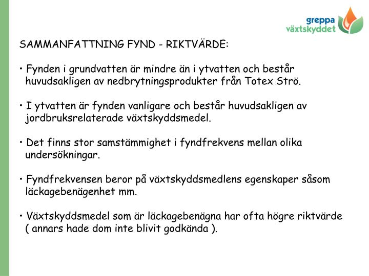 SAMMANFATTNING FYND - RIKTVÄRDE: