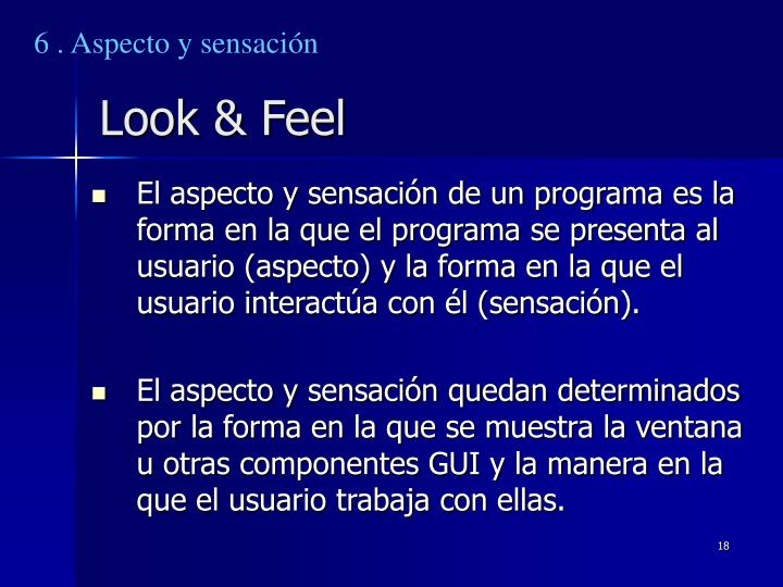 6 . Aspecto y sensación