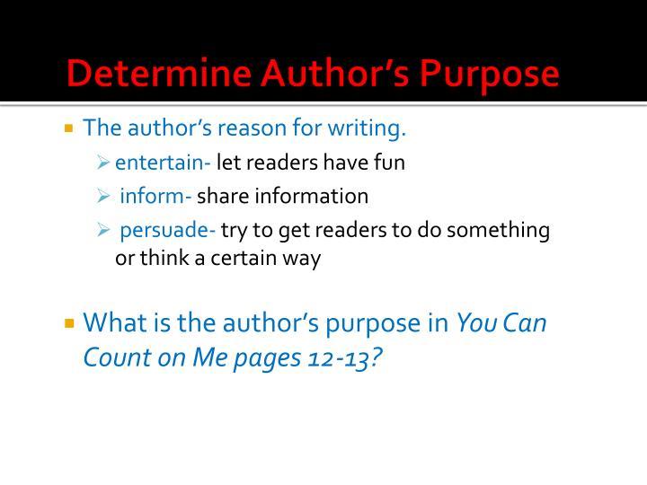 Determine Author's Purpose