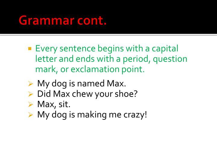 Grammar cont.