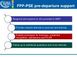 fpp pse pre departure support