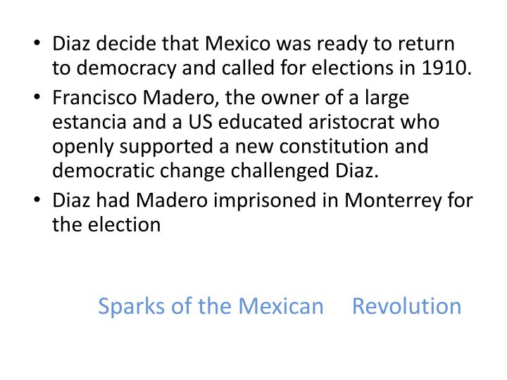 Sparks of the Mexican 	Revolution