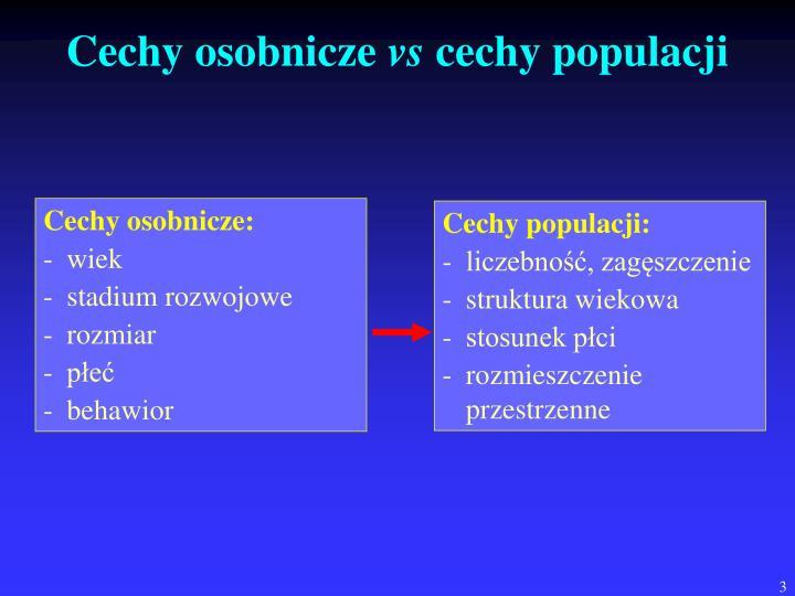 Cechy populacji: