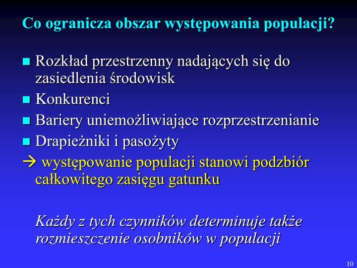 Co ogranicza obszar występowania populacji?