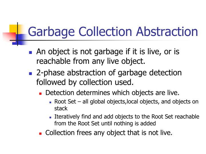 Garbage Collection Abstraction
