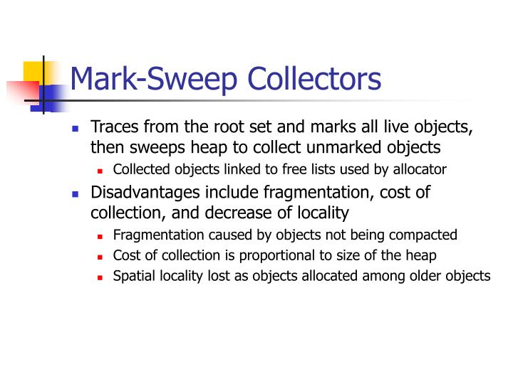 Mark-Sweep Collectors