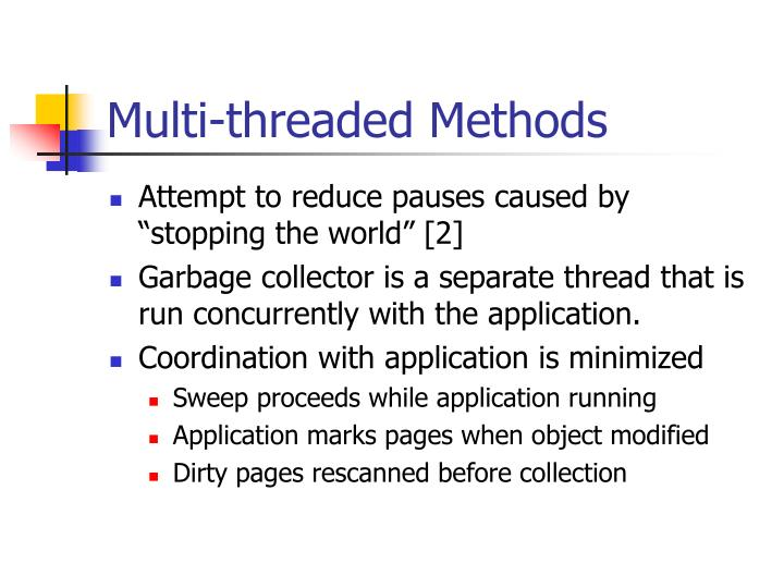 Multi-threaded Methods