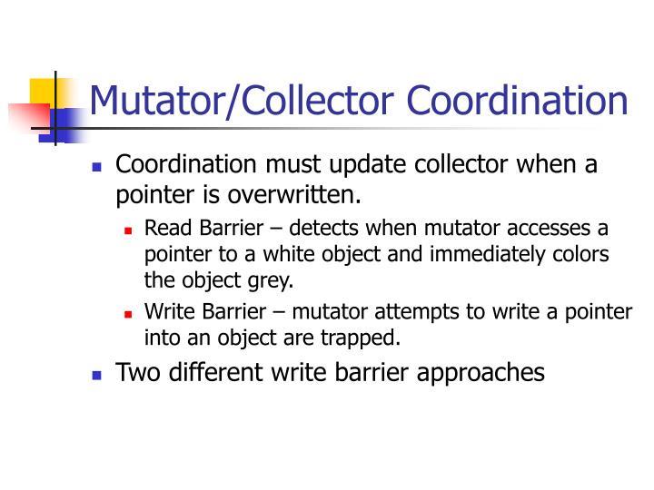 Mutator/Collector Coordination