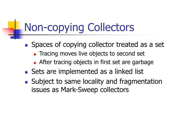 Non-copying Collectors