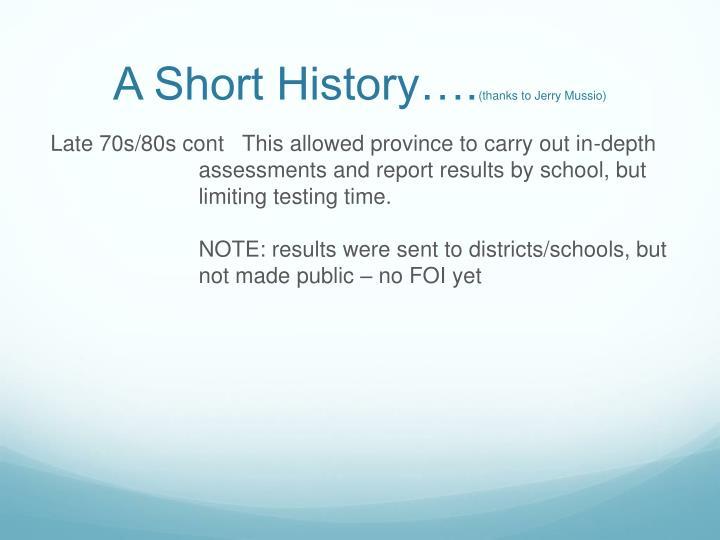 A Short History….