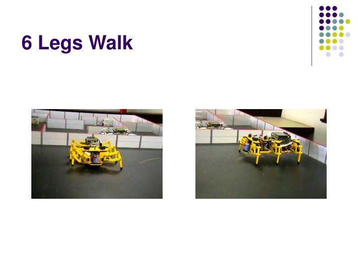 6 Legs Walk