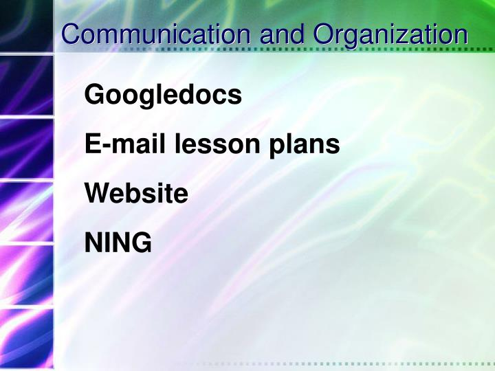Communication and Organization