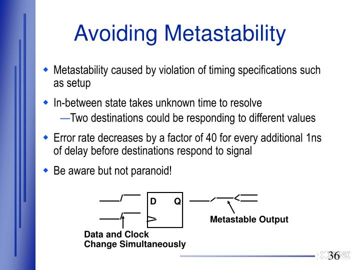 Avoiding Metastability