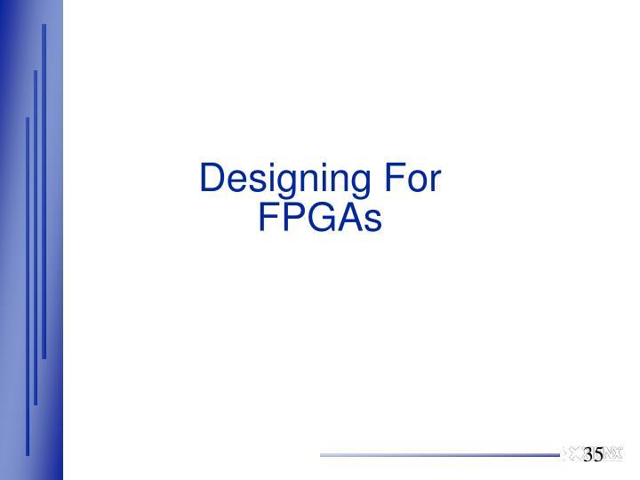 Designing For