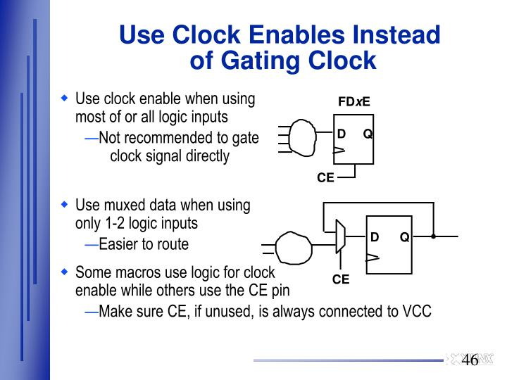 Use Clock Enables Instead