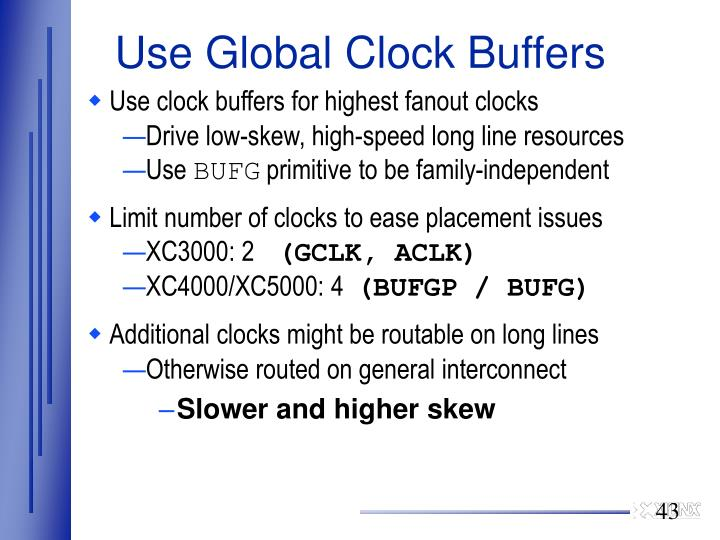 Use Global Clock Buffers