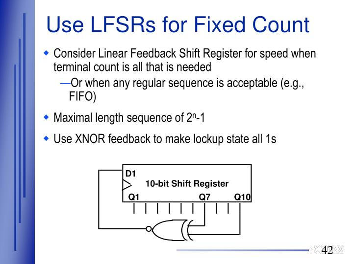 Use LFSRs for Fixed Count