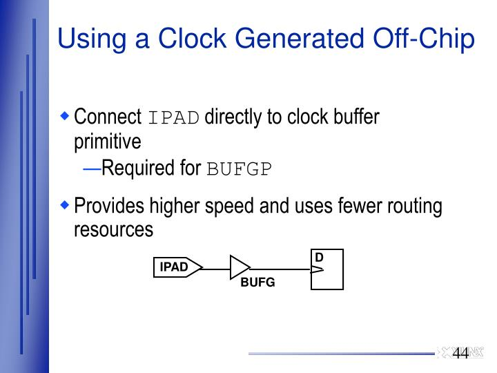 Using a Clock Generated Off-Chip