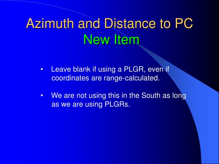 Azimuth and Distance to PC