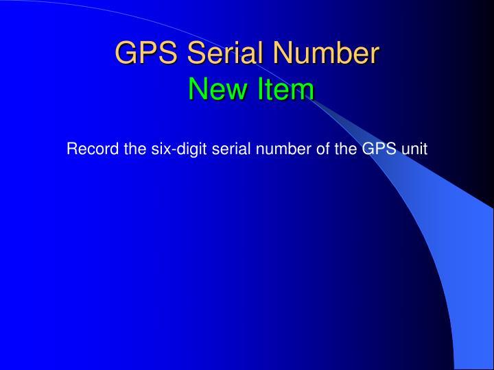GPS Serial Number