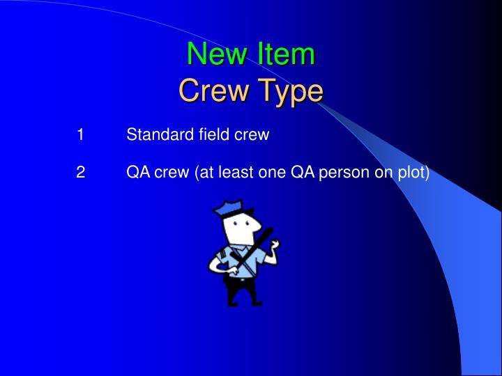 2QA crew (at least one QA person on plot)