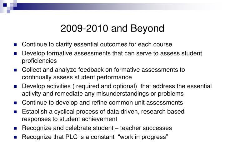 2009-2010 and Beyond