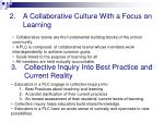 a collaborative culture with a focus on learning