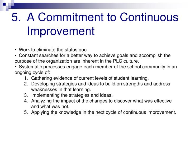 A Commitment to Continuous Improvement