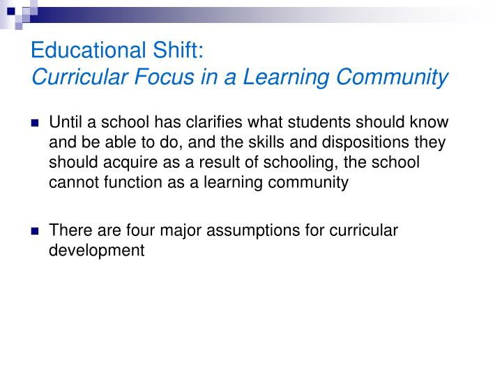 Educational Shift: