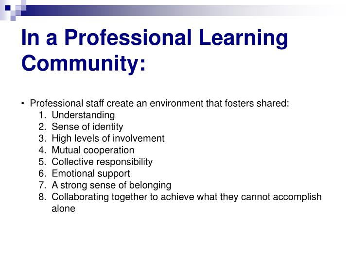 In a Professional Learning Community: