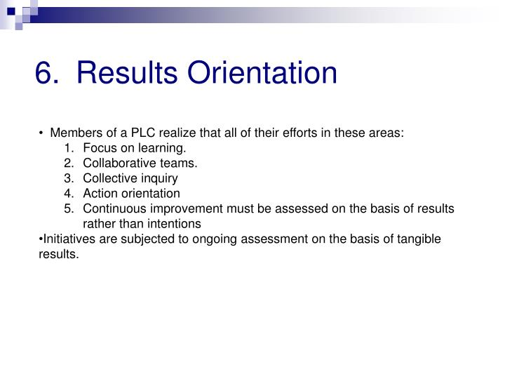 Results Orientation
