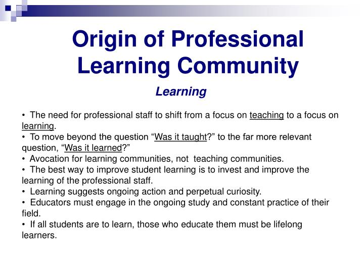 Origin of Professional Learning Community
