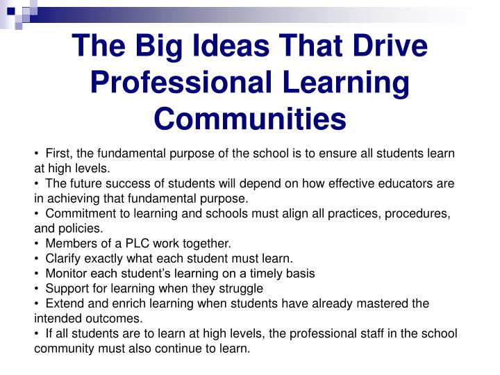 The Big Ideas That Drive Professional Learning Communities