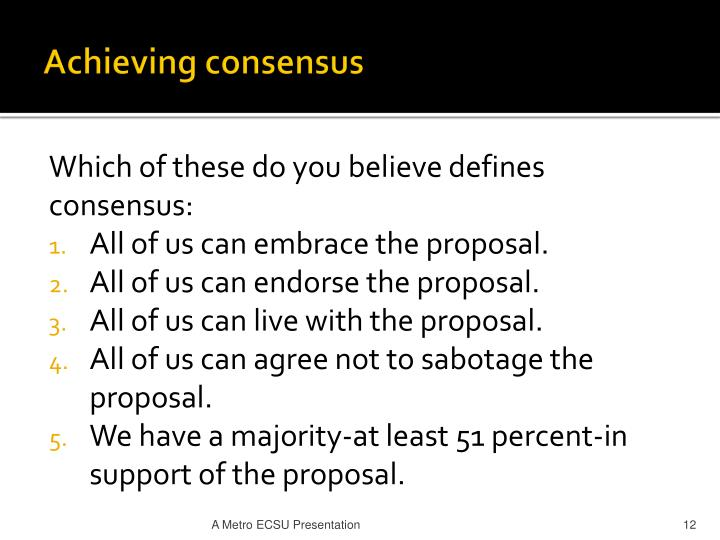 Achieving consensus