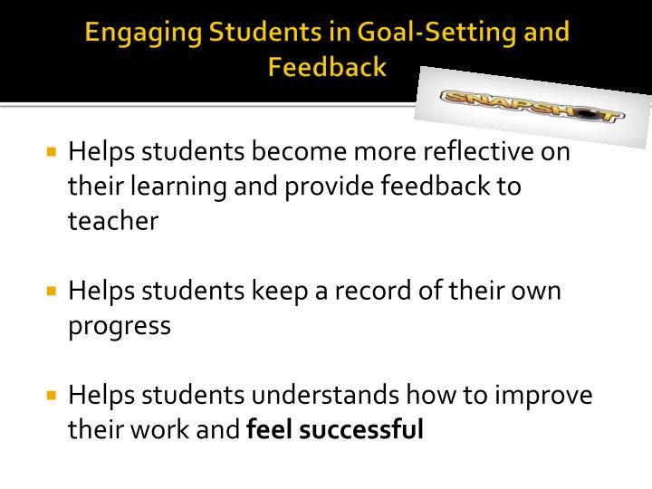 Engaging Students in Goal-Setting and Feedback