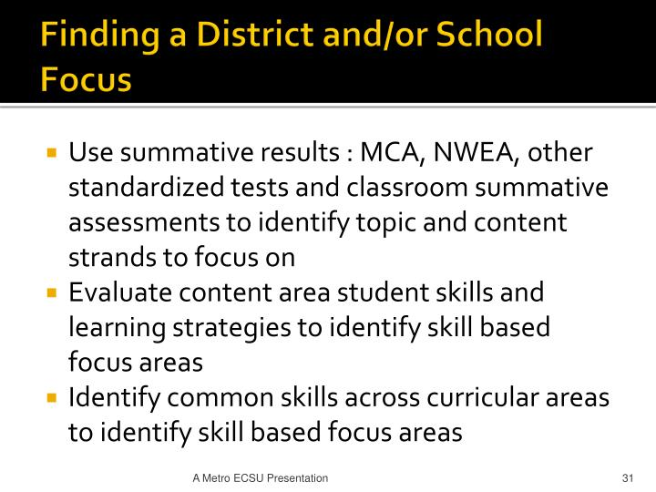 Finding a District and/or School Focus