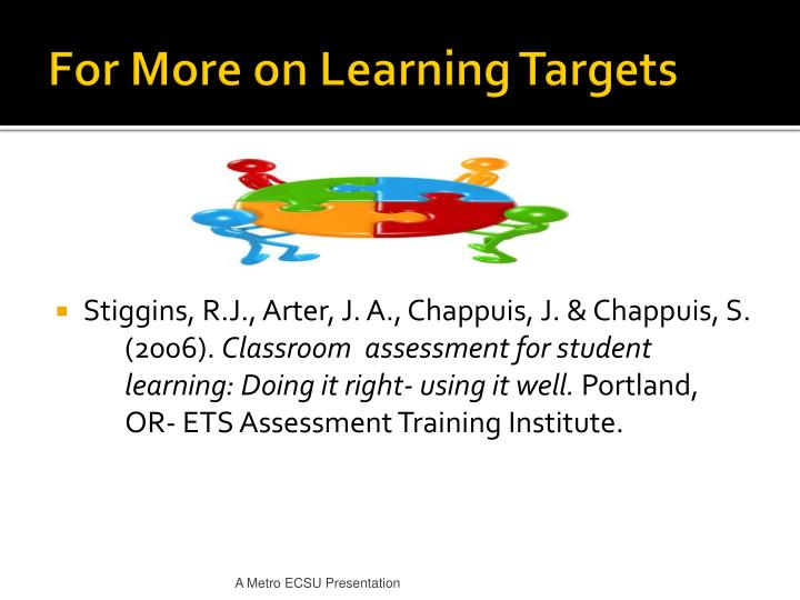 For More on Learning Targets