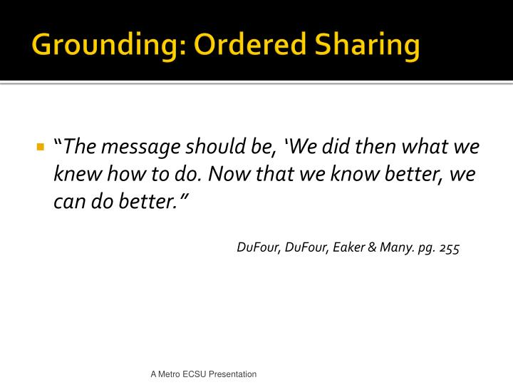 Grounding ordered sharing