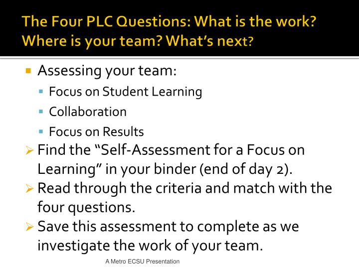 The Four PLC Questions: What is the work? Where is your team? What's nex