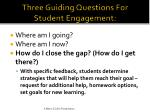 three guiding questions for student engagement2